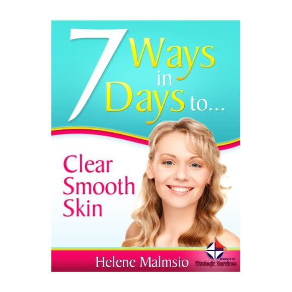 7 Ways in 7 Days to Clear Smooth Skin