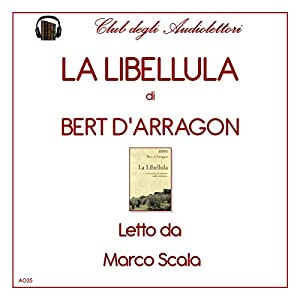 La Libellula [The Dragonfly] Hörbuch