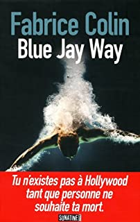 Blue Jay Way, Colin, Fabrice