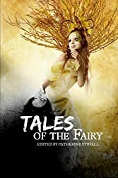 Tales of the Fairy: A CHBB Anthology