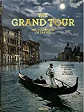 img - for The Grand Tour: The Golden Age of Travel (Multilingual Edition) book / textbook / text book