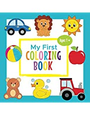 My First Coloring Book Ages 1+: Toddler Coloring Book | Adorable Children's Book with 30 Simple Pictures to Learn and Color | For Kids Ages 1-3