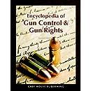 Encyclopedia of Gun Control & Gun Rights (2nd Edition)