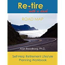 Re-Tire with a Dash Workbook