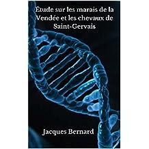 Étude sur les marais de la Vendée et les chevaux de Saint-Gervais (French Edition)