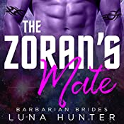 The Zoran's Mate: Barbarian Brides, Book 2 | Luna Hunter