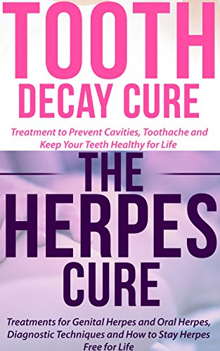 Tooth and Herpes Box: Cure the Aches and Problems With Your Teeth and Get Rid of the Herpes. Your Body Needs Your Attention to Stay Healthy, Forever! (Boxing Josh David Book 3) by [David, Josh]