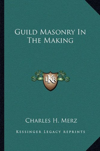 Guild Masonry In The Making