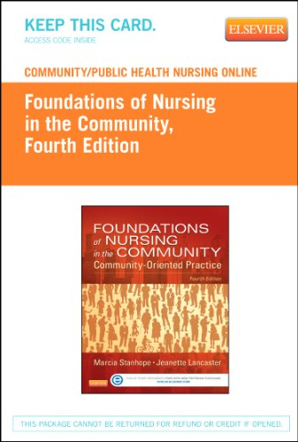 Community Public Health Nursing Online For Stanhope And Lancaster  Foundations Of Nursing In The Community  Access Code   4E