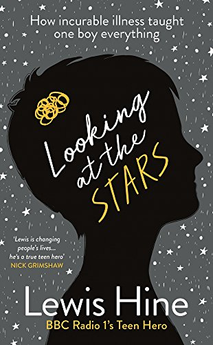 F.R.E.E Looking at the Stars: How Incurable Illness Taught One Boy Everything<br />[W.O.R.D]