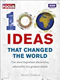 100 Ideas That Changed the World, Focus Magazine Staff and Jheni Osman, 1849901961
