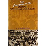 The Emergence of The Indian National Congress
