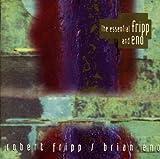 Essential Fripp & Eno