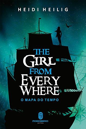 O Mapa do Tempo (The Girl from Everywhere)
