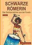 Schwarze Römerin, Luis Kranebitter, 3849571432