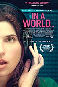In a World... (2013) 11 x 17 Movie Poster - Style A