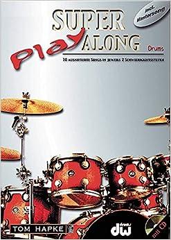 Tom Hapke: Super Play Along (Drums)