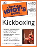 Complete Idiot Guide Kickboxing, Karon Karter, 0028631757