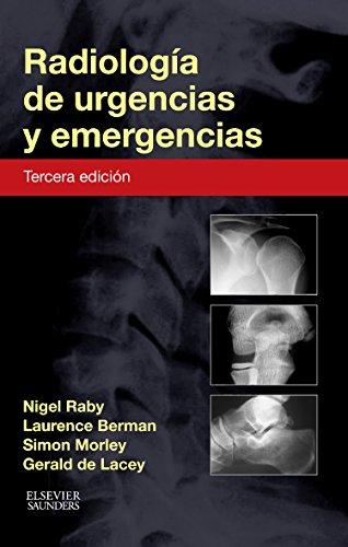 Descargar Libro Radiología De Urgencias Y Emergencias - 3ª Edición Nigel Raby Frcr