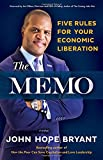 The Memo: Five Rules for Your Economic Liberation