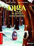 Olga la petite matriochka - Roman Fantastique - De 7 à 11 ans