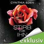 Stirb für ihn   Cynthia Eden