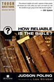 How Reliable Is the Bible?, Judson Poling, 0310245044