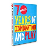 Mattel 70 Years of Innovation and Play (Trade)