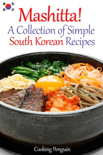 Mashitta a collection of simple south korean recipes kindle a collection of simple south korean recipes by cooking penguin forumfinder Image collections