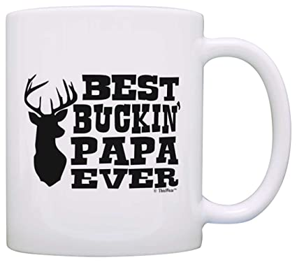 789463e74 Image Unavailable. Image not available for. Color: Father's Day Gift Best  Buckin Papa Ever Country Deer Hunting Gag Gift Gift Coffee Mug Tea