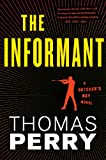 The Informant: An Otto Penzler Book (Butcher's Boy 3)