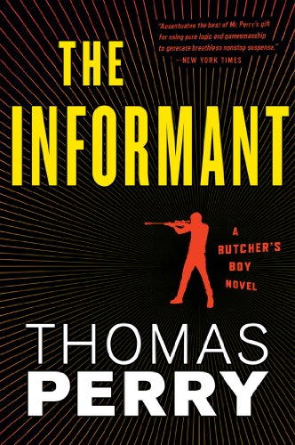 TThe Informant: An Otto Penzler Book (Butcher's Boy 3)