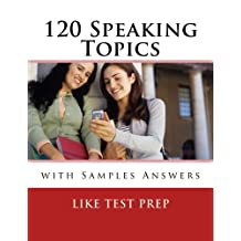 120 Speaking Topics with Sample Answers