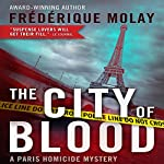 The City of Blood (Dejeuner sous l'herbe) | Frederique Molay,Jeffrey Zuckerman (translator)