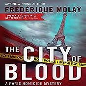 The City of Blood (Dejeuner sous l'herbe) | Frederique Molay, Jeffrey Zuckerman (translator)
