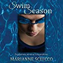 Swim Season Audiobook by Marianne Sciucco Narrated by Evelyn Eibhlin