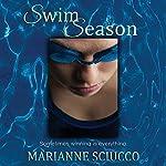 Swim Season   Marianne Sciucco