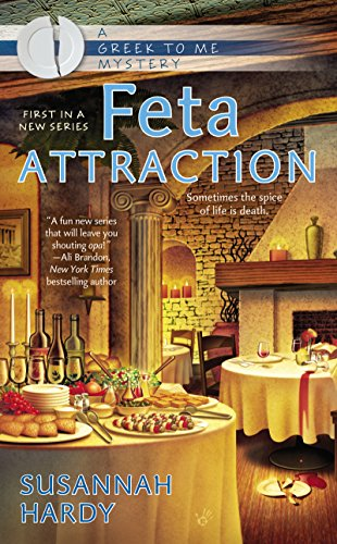 Feta Attraction (A Greek to Me Mystery Book 1)