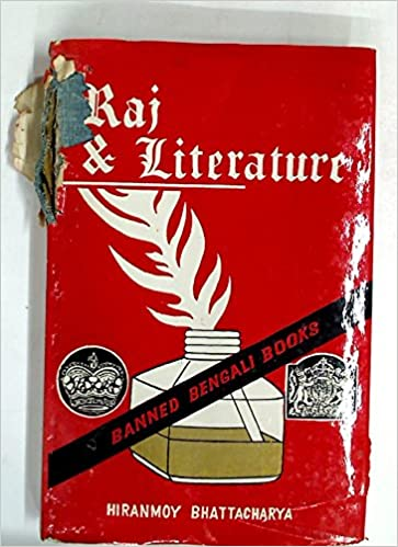 Buy Raj and Literature: Banned Bengali Books Book Online at