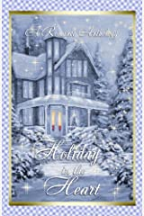 Holiday in the Heart: A Holiday Anthology Kindle Edition
