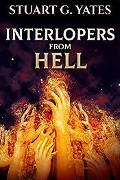 Interlopers From Hell: A Dark Horror Novel