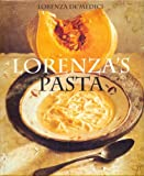 italian americans pbs book - By Lorenza De'Medici Lorenza's Pasta: 200 Recipes for Family and Friends (1st American ed)
