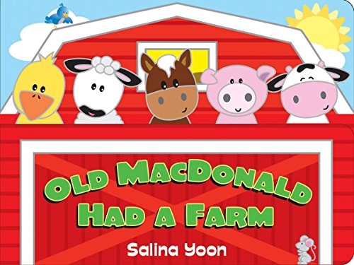 Old MacDonald Had a Farm (Salina Yoon Books)