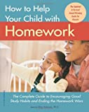 How to Help Your Child with Homework, Jeanne Shay Schumm, 1575421682