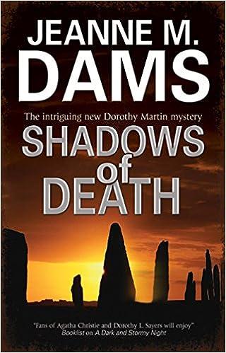 SHADOWS OF DEATH (A Dorothy Martin Mystery, 14)