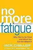 No More Fatigue, Jack Challem, 0470525452