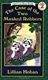 The Case of the Two Masked Robbers, Lillian Hoban, 0064441210