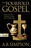 The Fourfold Gospel, Albert B. Simpson, 0882703366