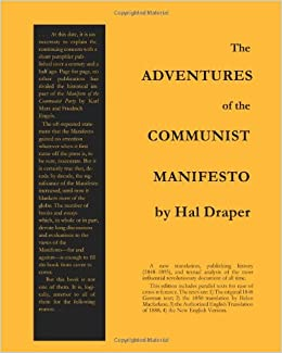 the adventures of the communist manifesto hal draper  the adventures of the communist manifesto hal draper 9781452815053 amazon com books