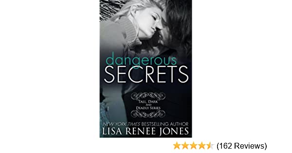 Dangerous Secrets A Tall Dark And Deadly Standalone Novel Tall